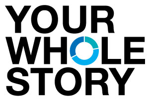 Your Whole Story